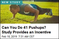 Drop and Give Me ... 41. Study Sees a Key Benefit
