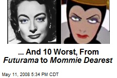 ... And 10 Worst, From Futurama to Mommie Dearest