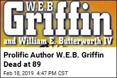 Prolific Author W.E.B. Griffin Dead at 89