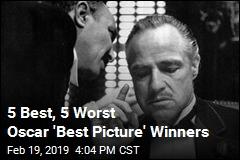 5 Best, 5 Worst Oscar 'Best Picture' Winners