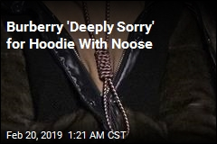 Burberry 'Deeply Sorry' for Hoodie With Noose Knot