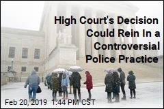 SCOTUS Decision Could Rein In a Controversial Police Practice