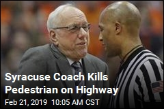 Syracuse Coach Leaves Game, Kills Pedestrian