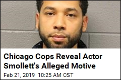 Chicago Cops Reveal Actor Smollett's Alleged Motive