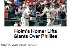 Holm's Homer Lifts Giants Over Phillies