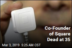 Co-Founder of Square Dead at 35