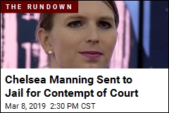 Chelsea Manning Sent to Jail for Contempt of Court