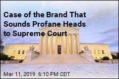 Case of the Brand That Sounds Profane Heads to Supreme Court