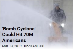 'Bomb Cyclone' Could Hit 70M Americans