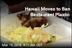 Hawaii Considers First-in-Nation Restaurant Plastic Ban