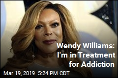 Wendy Williams: I'm Living in a Sober House