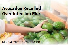 Avocados Recalled Over Infection Risk