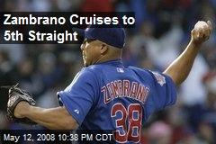 Zambrano Cruises to 5th Straight
