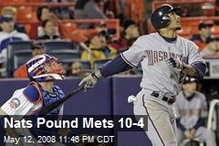 Nats Pound Mets 10-4