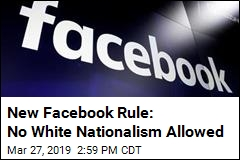 No White Nationalism Allowed on Facebook