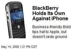 BlackBerry Holds Its Own Against iPhone