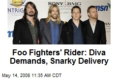 Foo Fighters' Rider: Diva Demands, Snarky Delivery