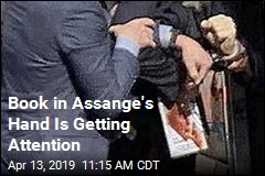 Assange Was Holding a Book When He Got Arrested