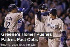 Greene's Homer Pushes Padres Past Cubs