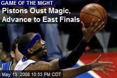 Pistons Oust Magic, Advance to East Finals