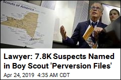 Lawyer: 7.8K Suspects Named in Boy Scout 'Perversion Files'
