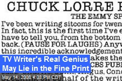 TV Writer's Real Genius May Lie in the Fine Print