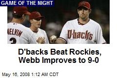 D'backs Beat Rockies, Webb Improves to 9-0