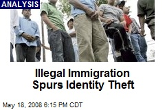 Illegal Immigration Spurs Identity Theft