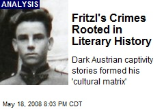 Fritzl's Crimes Rooted in Literary History