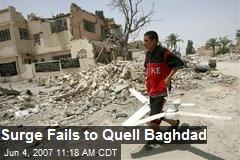 Surge Fails to Quell Baghdad