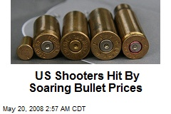 US Shooters Hit By Soaring Bullet Prices