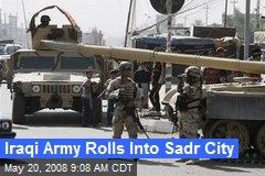 Iraqi Army Rolls Into Sadr City