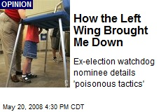 How the Left Wing Brought Me Down