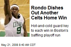Rondo Dishes Out Another Celts Home Win