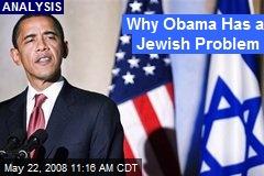 Why Obama Has a Jewish Problem