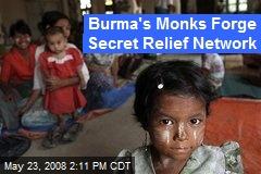 Burma's Monks Forge Secret Relief Network