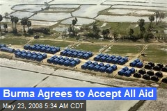 Burma Agrees to Accept All Aid