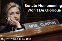 Senate Homecoming Won't Be Glorious