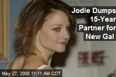 Jodie Dumps 15-Year Partner for New Gal