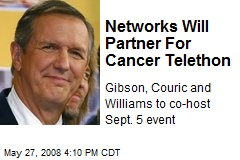 Networks Will Partner For Cancer Telethon
