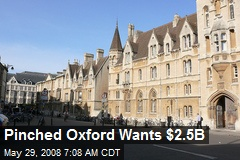 Pinched Oxford Wants $2.5B
