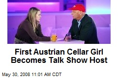 First Austrian Cellar Girl Becomes Talk Show Host