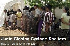 Junta Closing Cyclone Shelters