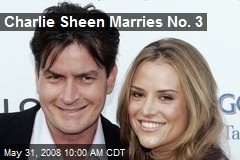 Charlie Sheen Marries No. 3