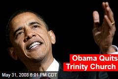 Obama Quits Trinity Church