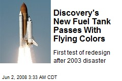 Discovery's New Fuel Tank Passes With Flying Colors
