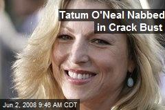 Tatum O'Neal Nabbed in Crack Bust