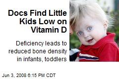 Docs Find Little Kids Low on Vitamin D