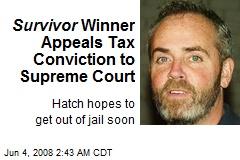 Survivor Winner Appeals Tax Conviction to Supreme Court