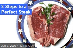 3 Steps to a Perfect Steak